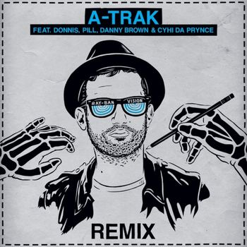 'Ray'-Man: DJ A-Trak