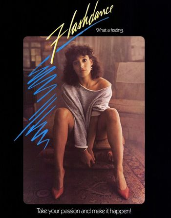 What a Feelin!: Flashdance Poster