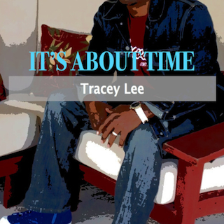 Times Up!: Tracey Lee It's About Time