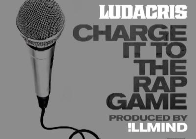 Ludacris Charge It to the Rap Game